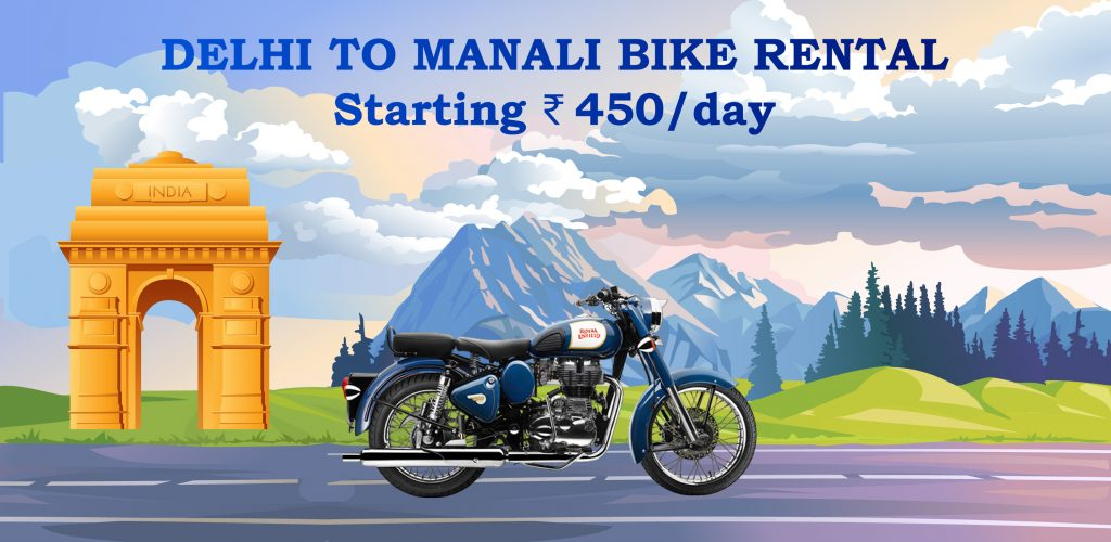 bike rteantal from delhi to manali